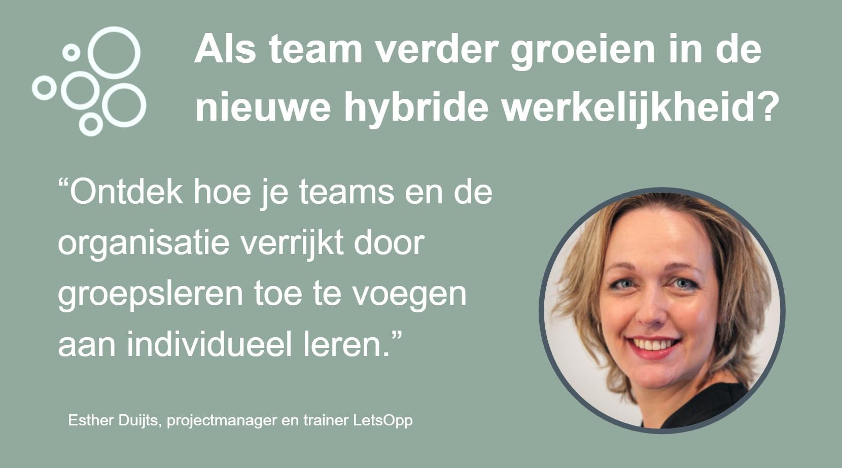 Als team verder groeien in hybride werkelijkheid